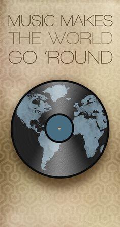 #Music makes the world go around...