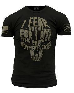 Though I may walk through the valley of the shadow of death, I fear no evil, for  I am the baddest motherf*cker in the valley.  Grunt Style's Baddest MF shirt is an ultra-comfortable and soft  black, men's shirt that is made out of 100% cotton.