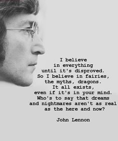 So I Believe in Fairies – Great Inspirational Quote By John Lennon