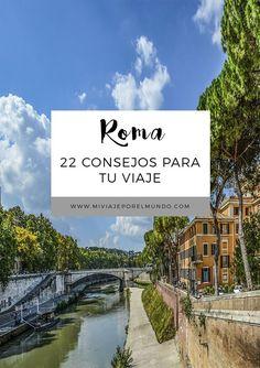 Consejos para viajar a Roma - Viajar a Italia Travel Guides, Travel Tips, Places To Travel, Places To Visit, Italy News, Visit Italy, Travel Packing, World Traveler, Where To Go
