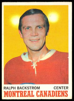 1970 71 Topps 54 RALPH BACKSTROM EX-NM MONTREAL CANADIENS HOCKEY CARD #MontrealCanadiens