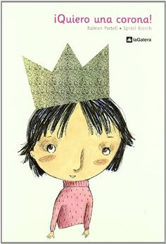 ¡Quiero una corona! (Álbumes ilustrados) Conte, Teddy Bear, Books, Anime, Tinkerbell, Berlin Wall, Crowns, Short Stories, Recommended Books