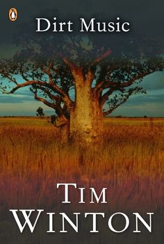Dirt Music | Community Post: 50 Australian Books To Read Before You Die