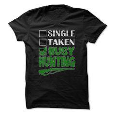 Busy Hunting Funny T-Shirt. Hunter Shirts Hunter T Shirts Deer Hunter T Shirt #hunting https://www.sunfrog.com/Funny/Busy-Hunting-funny-Shirt.html?id=28528