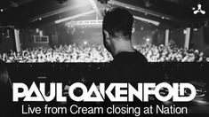 Paul Oakenfold live from Cream closing at Nation