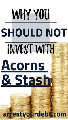Why The Acorns And Stash Investing Apps Are A Dumb Idea - Finance tips, saving money, budgeting planner Ways To Save Money, Money Tips, Money Saving Tips, How To Make Money, Saving Ideas, Investing Apps, Dividend Investing, Bollinger Bands, Investment Tips
