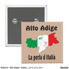 Südtirol – Alto Adige - Italien - Italia Button