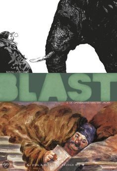 Blast 2: The Apocalypse Of St. Jacky by Manu #Larcenet