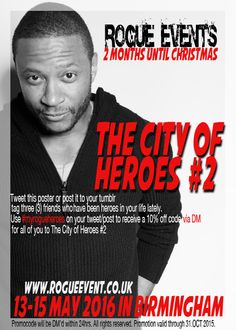 """#myrogueheroes for 10% off Rogue Events """"The City of Heroes #2"""" Convention for fans of Arrow, The Flash and Gotham"""
