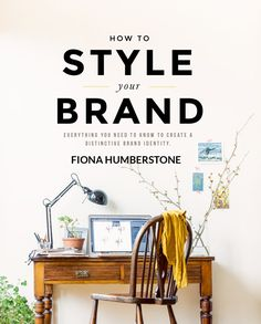 How to Style Your Brand: Everything You Need to Know to Create a Distinctive Brand Identity : Fiona Humberstone : 9780956454539 Web Design, Website Design, Book Design, Graphic Design, Corporate Design, Best Books To Read, Good Books, Brand Book, P90x