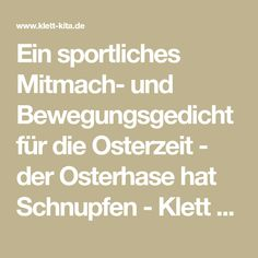 Ein sportliches Mitmach- und Bewegungsgedicht für die Osterzeit - der Osterhase hat Schnupfen - Klett Kita