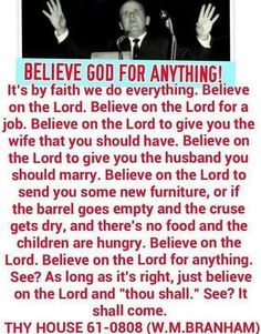Believe God for anything and everything!