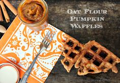 Oat Flour Pumpkin Waffles with Pumpkin Butter