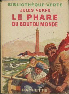 André Galland Le Phare du bout du monde, Jules Verne, Hachette Bibliothèque verte à jaquette (c)1940 1948. cartonnage avec jaquette illustrée et Illus intérieures.