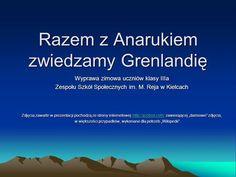 Razem z Anarukiem zwiedzamy Grenlandię> Presentation