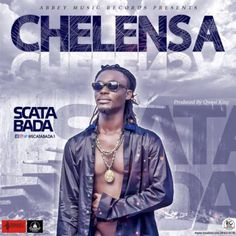 (MP3) Download: Scata Bada  Chelensa   Abbey Music signed Dancehall act Scata Bada is out with a brand new single dubbed Chelensa. The song produced by Tema based producer Qwesi King is a groovy love song on which Scata Bada expresses his undying love for that special lady. Scata Bada  Chelensa [DOWNLOAD] Dance-Hall Music Downloads Scata Bada