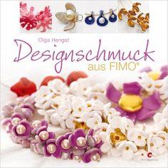 Designschmuck aus Fimo: Amazon.de: Olga Hengst: Bücher