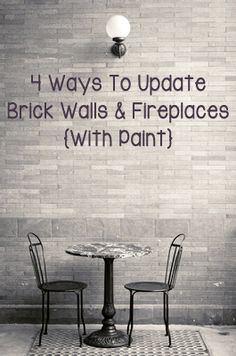 4 Ways To Update Brick Walls & Fireplaces