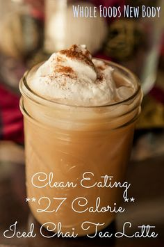 {Clean Eating Iced Chai Tea Latte} Only 27 calories! Eating Ice, Clean Eating, Healthy Eating, Healthy Food, Chaï Tea Latte, Iced Latte, Starbucks Chai Tea Latte Recipe Tazo, Chai Tea Latte Recipe Healthy, Yummy Drinks