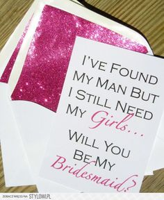 Such a cute way to ask your Bridesmaids