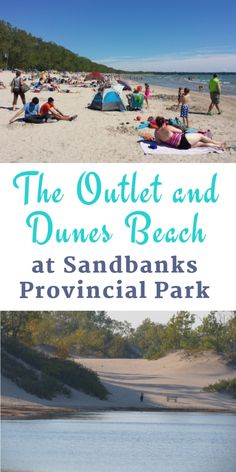 The Outlet and Dunes Beach at Sandbanks Provincial Park #Outlet #Dunes #SandbanksProvincialPark #Ontario #beaches #Sandbanks #provincialpark