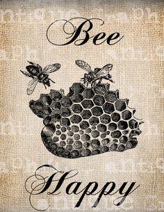 Antique Bee Happy Vintage Bee Hive Digital Download for Tea Towels, Papercrafts, Transfer, Pillows, etc Burlap No. 2797.