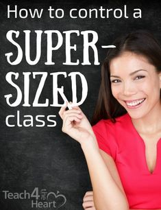 How to Handle a Supersized Class - Teach 4 the Heart