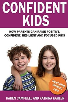 Confident Kids: How Parents Can Raise Positive, Confident... https://www.amazon.com/dp/1484145682/ref=cm_sw_r_pi_dp_x_OQUXyb5F4VM4J