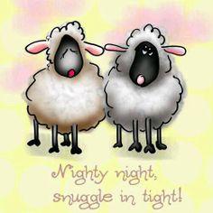 Nighty, night, snuggle in tight.