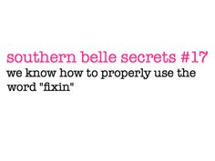 Been out of the south for almost 17 years and this is STILL part of my vocabulary. Always will be. And proud of it! ☺