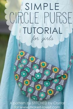 A tutoral to sew a simple circl purse for girls made with just a few circles of fabri, some bias tape, and a snap or button, a quick and simple sew!