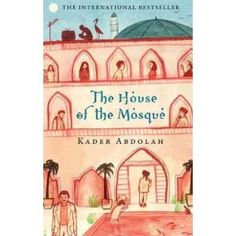 (The House of the Mosque) By Abdolah, Kader (Author) Paperback on 31-Jan-2011