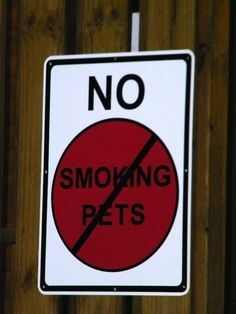 Finally, someone is stopping those pet smokers!