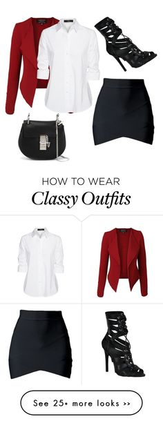 """Classy"" by phanasuarpsycho on Polyvore featuring Steffen Schraut and Chloé"