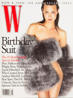 The 25 Best W Magazine Supermodel Covers - Shalom Harlow on the cover of W Magazine August 1997-Wmag