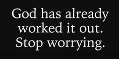 Stop Worrying, Spiritual Inspiration, Spirituality, Spiritual