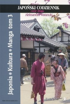 Japonia Kultura Manga tom 3. Japoński codziennik część druga