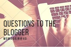 5 Silly Questions to the Blogger Silly Questions, This Or That Questions, Rat Race, 9 Year Olds, Working Moms, 15 Years, Shit Happens, 15 Anos