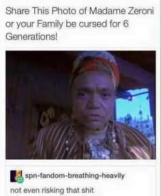 """--complete B.S. """"Madame"""" Zeroni is the one who will be cursed."""
