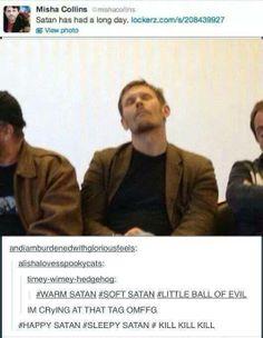 Happy Satan Sleepy Satan KILL KILL KILL... only in the Supernatural fandom is this not incredibly CREEPY