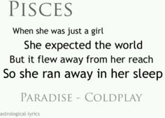 pisces, I like the song by cold play. not much to be said about a pisces tho. Astrology Pisces, Pisces Facts, Pisces Zodiac, Zodiac Signs, Zodiac Facts, Pisces Moon Sign, All About Pisces, Aquarius Rising, Moon Signs