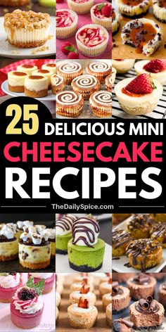 25 Delicious and easy mini cheesecake recipes - the perfect bite sized dessert! 25 Delicious and easy mini cheesecake recipes - the perfect bite sized dessert! Easy Mini Cheesecake Recipe, Mini Cheesecake Bites, Chocolate Chip Cheesecake, Mini Cheesecakes, Keto Cheesecake, Cheesecake Cupcakes, Raspberry Cheesecake, Chocolate Cake, Mini Desserts