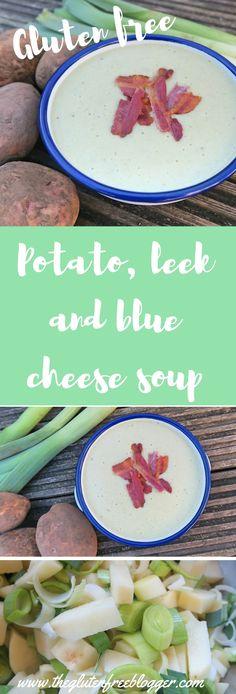 Gluten free soup - potato leek and blue cheese soup -www.theglutenfreeblogger.com