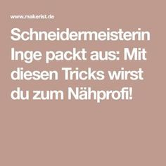Schneidermeisterin Inge packt aus: Mit diesen Tricks wirst du zum Nähprofi!