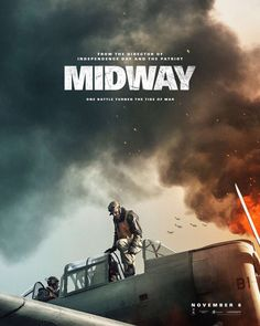 Watch Streaming Midway : Movie Trailer The Story Of The Battle Of Midway, And The Leaders And Soldiers Who Used Their Instincts, Fortitude And. Luke Evans, Luke Kleintank, Pearl Harbor, Patrick Wilson, Nick Jonas, Alexander Ludwig Vikings, Midway Movie, Roy Cohn, Poster