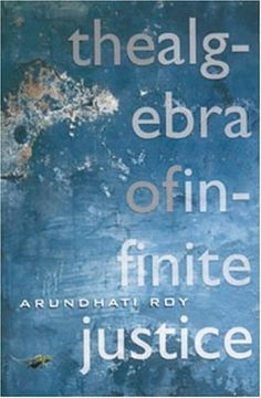 This book brings together most of Arundhati Roy's political writings - has been on my list for some time now.