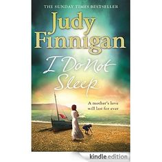 I Do Not Sleep eBook: Judy Finnigan: Amazon.co.uk: Kindle Store