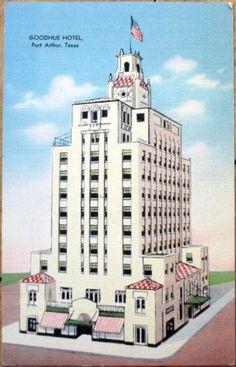 1943 Linen Postcard Goodhue Hotel Port Arthur Texas Tx