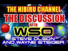 THE NIBIRU CHANNEL & WSO DISCUSSION