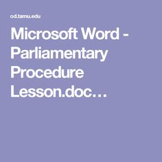 an introduction to the parlimentary procedure Brief introduction to parliamentary debate you are to imagine yourself in the british houses of parliament the team affirming the resolution is the government, the first speaker being the prime minister the second the.